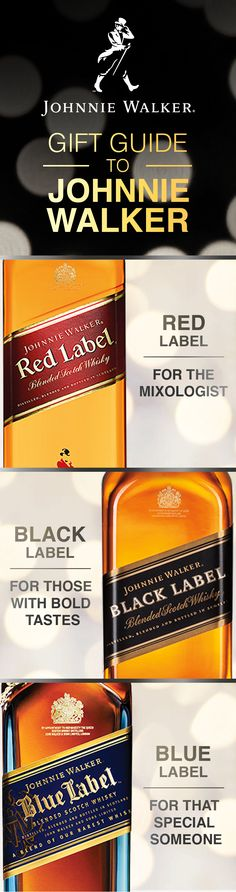 With a wide range of distinct blends, there's a Johnnie Walker whisky for every palate. For those who like to spice things up with a cocktail, Red Label is an ideal gift. If they prefer something smokier, give them a bottle of Black Label. For that special someone, gift Johnnie Walker's rarest whisky—Blue Label. No matter who you are shopping for, there's a whisky in the Johnnie Walker portfolio that's bound to delight.