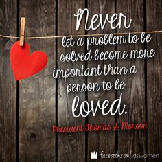 Serve + Love  #lds #quotes #mormon #monson
