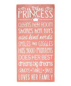Love this 'A True Princess' Wall Sign on #zulily! #zulilyfinds
