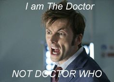 YES!!!!!!!!!!!!!!!!!!!!!!!!! It kills me inside when someone calls him Doctor Who! Or worse, if it's someone that has seen the show and STILL calls him that. But the worst is when someone writes his name as Dr. Who.   Pardon me while I break something.