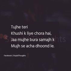 Jo loag hame Pasand nhi Karthe aise loagonko chodna Hi behatthar Hy. Hurt Quotes, Sad Quotes, Life Quotes, Inspirational Quotes, Diary Quotes, Secret Love Quotes, Love Quotes For Him, Zindagi Quotes, Heartbroken Quotes