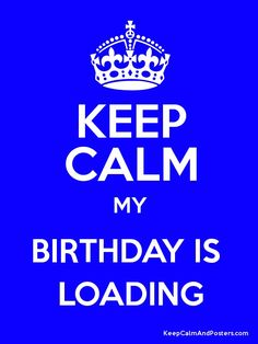 Direct Communication is Best, but the Benefits May Take Time Keep Calm My Birthday, Its My Birthday Month, Birthday Quotes For Me, Birthday Wishes For Myself, Its My Bday, Gods Love Quotes, All Quotes, Cute Quotes, Funny Quotes