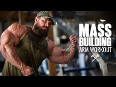Mass Building Arm Workout with Seth Feroce Arm Workout For Mass, Bulk Muscle, Mass Building, Barbell Curl, At Home Workouts, Arm Workouts, Exercises