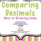 Students compare and order decimals in two different fun games!1. War!Students cut up the three sheets of cards. Using the cards they play the o...