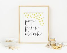 Printable Wall Art - Pop Fizz Clink Printable (8x10) - Champagne Art Print - Bar Wall Art - Digital Printable - Instant Download