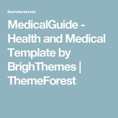 MedicalGuide - Health and Medical Template by BrighThemes | ThemeForest