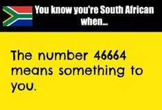 You know you are South African when...