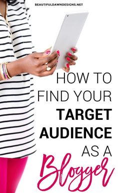 In this article, you'll learn how to find your target audience as a blogger. Blogging tips.