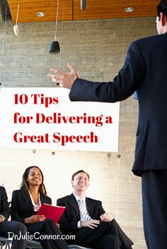 "Give a speech like a seasoned pro when you use these ""10 Tips for Delivering a Great Speech."""