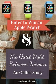 We are giving away an Apple iWatch and an Online Bible Study on the Division Among Women