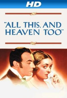 All This and Heaven Too [HD] Amazon Instant Video ~ Bette Davis, http://www.amazon.com/dp/B006T7NINY/ref=cm_sw_r_pi_dp_iGKTtb0KR8WYG