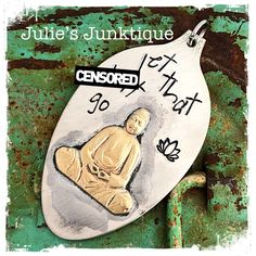 Stamped Vintage Upcycled Spoon Jewelry Pendant Charm - Adult Mature - AGED -  Brass Buddha - Let That Sh-t Go by JuliesJunktique on Etsy