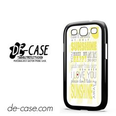 Can You Are My Sunshine Quote DEAL-2308 Samsung Phonecase Cover For Samsung Galaxy S3 / S3 Mini