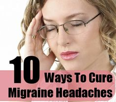How To Cure Migraine Headaches