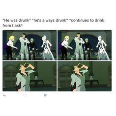Qrow always drunk