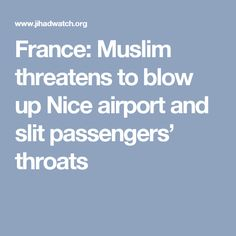 France: Muslim threatens to blow up Nice airport and slit passengers' throats