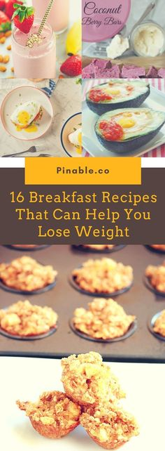16 Breakfast Recipes That Can Help You Lose Weight