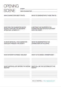 Writing Worksheet – Opening Scenes (PDF) If you're wondering where to begin, look no further than the beginning. This worksheet will help your character to make an entrance and set the scene. If you would rather be fashionably late and return to your beginning at the end, then you may find it easier, in fact,…