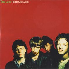 "The La's. Single ""There She Goes"" 1988"