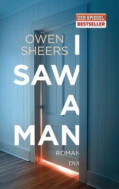 Cocolinchen : I saw a man von Owen Sheers