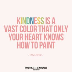 308 Best Kindness Quotes Images Kindness Quotes Random Acts