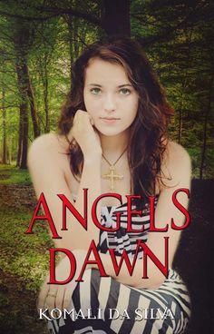Book Review: Angels Dawn by Komali da Silva - Everything Marie