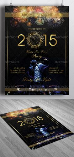 New Year Party Flyer 2015 . New Year Party Flyer 2015 for Happy New Year 2015. Price : $6 Only.  Click here for Buy.... http://graphicriver.net/item/new-year-2015-party-flyer/6467880?ref=themelooks