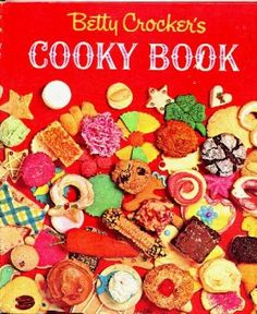 1963 Betty Crocker Cooky Book ~ One of the most colorful, fun, cookbooks I own.