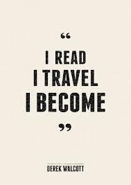 I read, I travel, I become