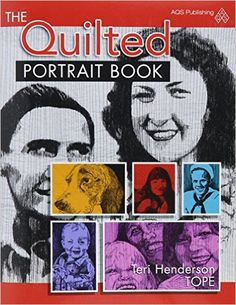 The Quilted Portrait Book: Tope: 9781604602128: Amazon.com: Books