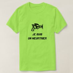 Shop A gun with text Je suis un meurtrier T-Shirt created by ZierNorShirt. Personalize it with photos & text or purchase as is! Types Of T Shirts, Trendy Mens Fashion, Men's Fashion, Fashion Design, Foreign Words, T Shirt Costumes, New T, Funny Tshirts, Custom Shirts