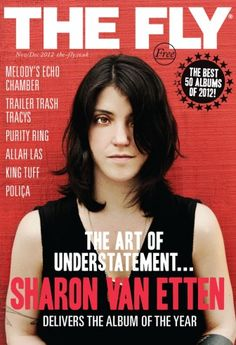 The art of understatement: Sharon Van Etten is THE FLY magazine (UK)'s album of the year.