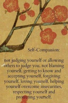 Practice self compassion, self love, self care. You need it.