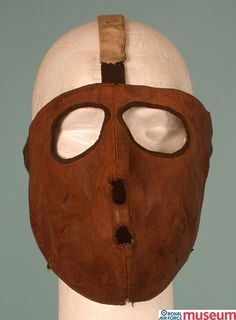 Flying mask.    The RFC leather Pattern 1915 flying mask was an early mask designed to protect the face from wind burn.