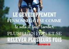 Le développement personnel c'est comme le vélo, il faut tomber plusieurs fois et se relever plusieurs fois . Stephen eb  ➖➖➖➖➖➖➖➖➖➖ citation #motivationalquotes #motivated #motivation #success #confiance #confianceensoi #developpementpersonnel #penseepositive #creation #paris #france #programmationneurolinguistique #inspirationalquotes #inspire #paris #fashionblogger #blogger #photography #photographer #entrepreneur #lifestyle #mindset #businessman #marketing