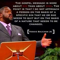 Voddie Baucham on Addressing a Person's Sinful Nature Rather than their Specific Sins
