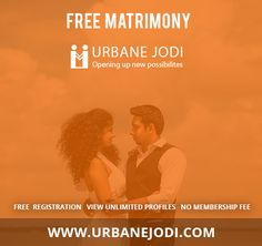 Urbane Jodi is the free matrimony online website, which provides you the best matches according to your profile. No annual membership cost.To know more visit www.urbanejodi.com