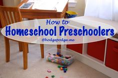 """I Can't Homeschool Because of the Little Ones"" - How to Homeschool Preschoolers at Hodgepodge"