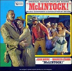 """McLintock"" (1963, United Artists).  Music from the movie soundtrack."