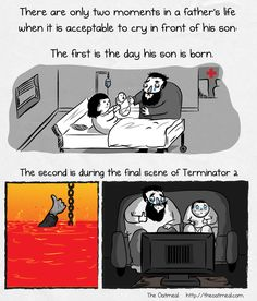 There are only two moments in a father's life when it is acceptable to cry in front of his son - The Oatmeal