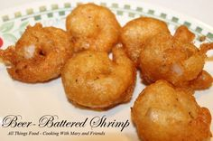 Nutritious Snack Tips For Equally Young Ones And Adults Cooking With Mary And Friends: Beer-Battered Fried Shrimp Deep Fried Shrimp, Fried Shrimp Recipes, Shrimp Dishes, Fish Recipes, Seafood Recipes, Cooking Recipes, Seafood Meals, Cajun Recipes, Yummy Recipes