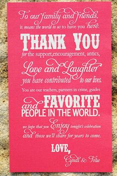 thank you sign- we did this with a black background and white text (got it printed a Fedex for about $1.50) and put it next to our card box at the reception.
