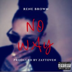 """Misfit Tunes The Blog: AUDIO :: """"No Way"""" by Rene Brown"""