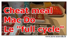 Full Cycle chez Mac Do : cheat meal