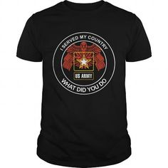 Check this I Served My Country What Did You Do Us Army [Unisex-T-Shirt] Gift Trending Design T Shirt . Hight quality products with perfect design is available in a spectrum of colors and sizes, and many different types of shirts! Army Shirts, Tee Shirts, Cupcake T Shirt, Cream T Shirts, Tee Shop, Veteran T Shirts, Horse T Shirts, Country Shirts, Fishing T Shirts