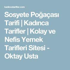Sosyete Poğaçası Tarifi | Kadınca Tarifler | Kolay ve Nefis Yemek Tarifleri Sitesi - Oktay Usta