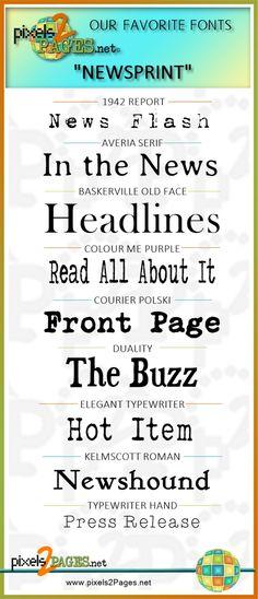 www.pixels2Pages.net favorite newsprint fonts for digital scrapbooking layouts.