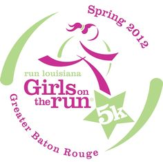 Girls on the Run 5k, Baton Rouge, La   Coached and ran this one. It's fun!!