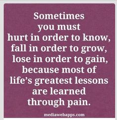through pain we grow