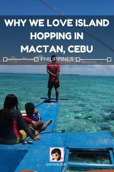 Why We Love Island Hopping in Mactan, Cebu #destination #asia #philippines #cebu #mactan #islandhopping #islandhoppingincebu #itsmorefuninthephilippines #osmiva via @osmiva